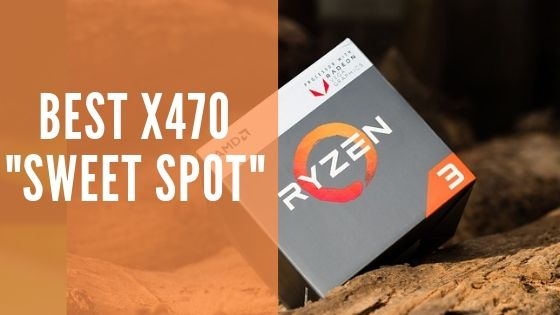 Best X470 motherboard for Ryzen 3000